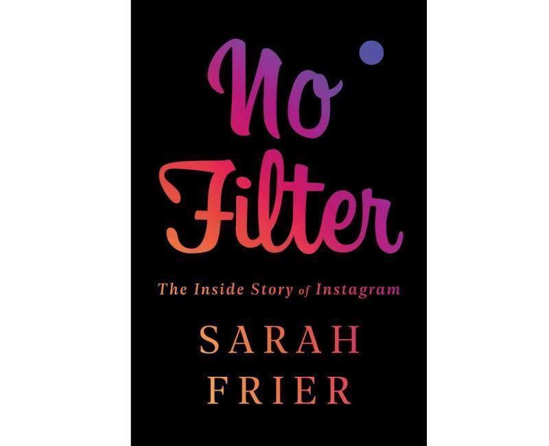 کتاب جنجالی با عنوان No Filter پرده از حسادت زاکربرگ از رشد و محبوبیت اینستاگرام و به زوال رفتن فیس بوک، برداشت!